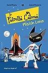 La Patrulla Gatuna 3: Misión Luna par Picouly