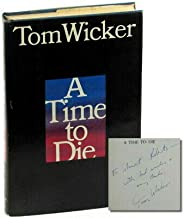 Tom Wicker / A Time to Die Signed 1st Edition