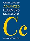 COBUILD Advanced Learner's Dictionary The Source of Authentic English Collins Cobuild  English Edition