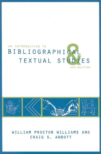 An Introduction to Bibliographical and Textual Studies (Modern Language Association)