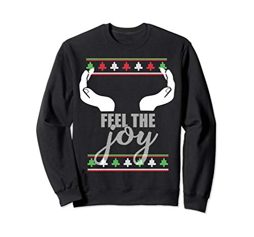 FEEL THE JOY Ugly Christmas Sweater Funny Slutty Boobs Sweatshirt