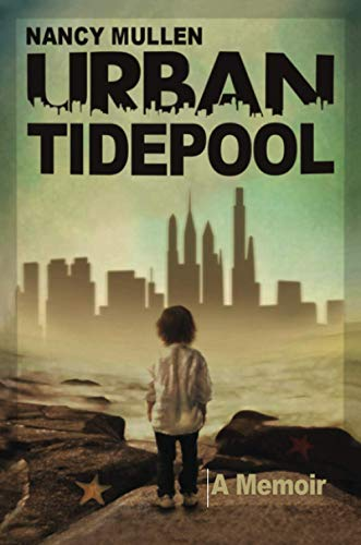 Compare Textbook Prices for Urban Tidepool  ISBN 9781716476419 by Mullen, Nancy