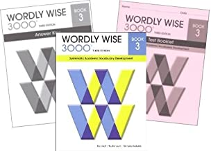 Wordly Wise 3000 Grade 3 SET -- Student, Answer Key and Tests (Systematic Academic Vocabulary Development)