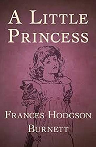 A Little Princess: Annotated (English Edition)