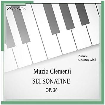 Sei sonatine op. 36