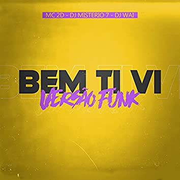 Bem Ti Vi Versão Funk