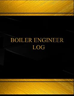 Boiler Engineer Log (Log Book, Journal - 125 pgs, 8.5 X 11 inches): Boiler Engineer Logbook (Black cover, X-Large) (Centurion Logbooks/Record Books)