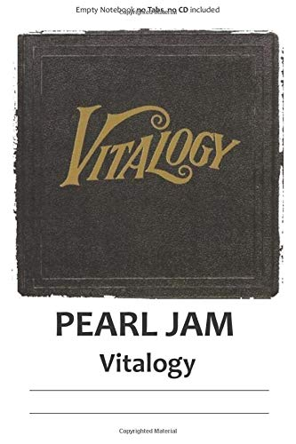 Pearl Jam Vitalogy: Notebook