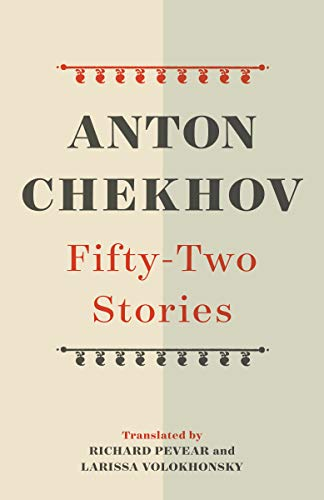 Compare Textbook Prices for Fifty-Two Stories Vintage Classics  ISBN 9780525562382 by Chekhov, Anton,Pevear, Richard,Volokhonsky, Larissa