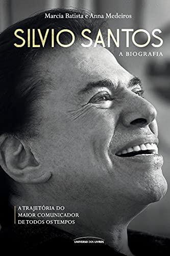 Silvio Santos: A biografia