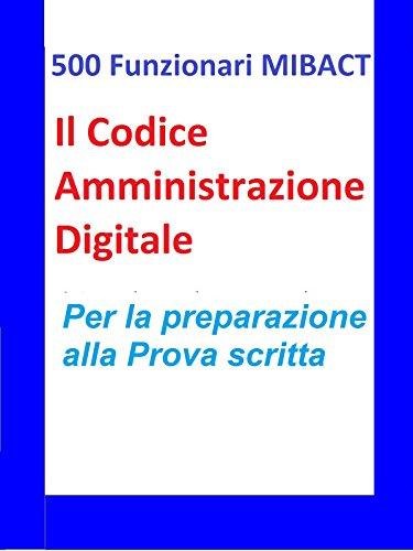 500 Funzionari MIBACT -Il Codice Amministrazione Digitale