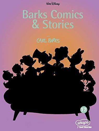 Barks Comics & Stories 17 (Disney Barks Comics & Stories, Band 17)