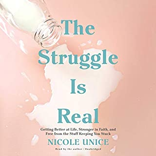The Struggle Is Real     Getting Better at Life, Stronger in Faith, and Free from the Stuff Keeping You Stuck              Auteur(s):                                                                                                                                 Nicole Unice                               Narrateur(s):                                                                                                                                 Nicole Unice                      Durée: 6 h et 46 min     Pas de évaluations     Au global 0,0