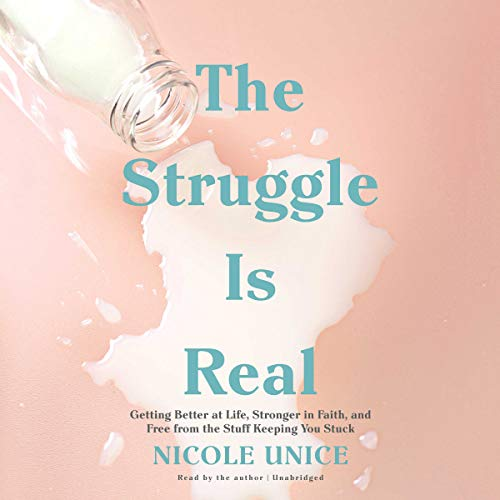 The Struggle Is Real audiobook cover art