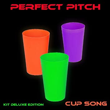Cup Song (Kit Deluxe Edition)