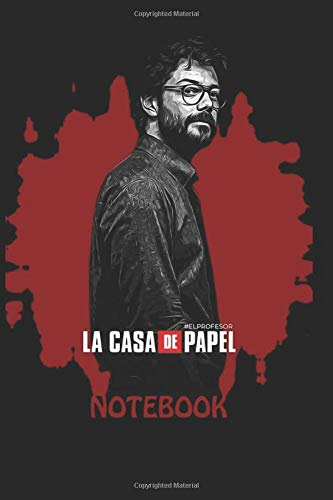La Casa De Papel - EL PRPFESSOR - Notebook: : - 15,2 x 22,8 cm - 200 lined pages - Journal, Diary - Rio Tokyo Denver Moscow Professor Helsinki Nairobi Berlin Oslo [2020]