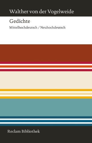 Gedichte: Auswahl. Mittelhochdeutsch/Neuhochdeutsch (Reclam Bibliothek)