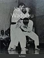 Karate Wadoryu: From Japan to the West
