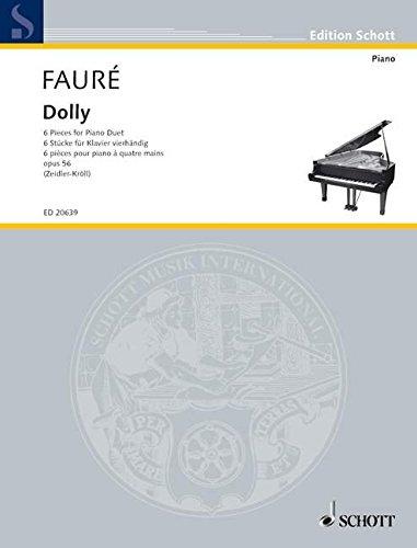 Dolly: 6 Stücke für Klavier vierhändig. op. 56. Klavier 4-händig. (Edition Schott)