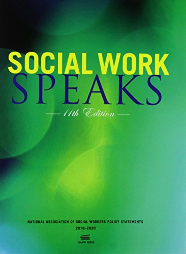 Social Work Speaks, 11th Edition: NASW Policy Statement- 2018-2020 download ebooks PDF Books