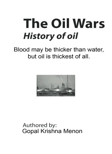 The Oil Wars: Blood may be thicker than water, but oil is thickest of all.