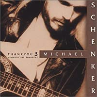 Thank You 3 by Michael Schenker (2002-10-01)