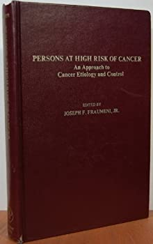 Hardcover Persons at high risk of cancer: An approach to cancer etiology and control : proceedings of a conference, Key Biscayne, Florida, December 10-12, 1974 Book