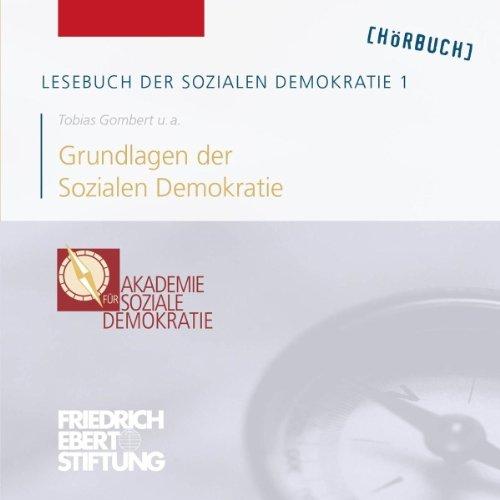 Grundlagen der Sozialen Demokratie (Lesebuch der Sozialen Demokratie 1) Titelbild