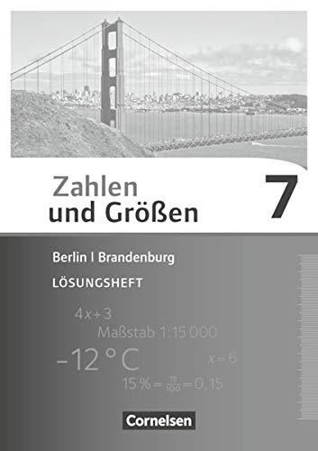 Zahlen und Größen - Berlin und Brandenburg: 7. Schuljahr - Lösungen zum Schülerbuch