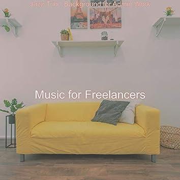 Jazz Trio - Background for Admin Work