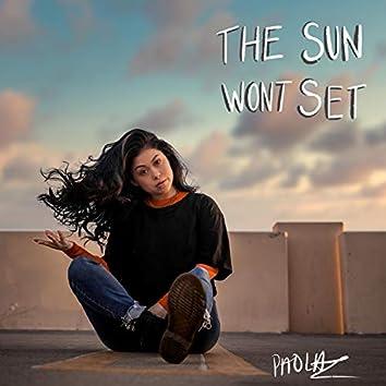 The Sun Won't Set