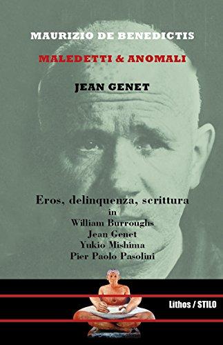 Jean Genet Maledetti And Anomali