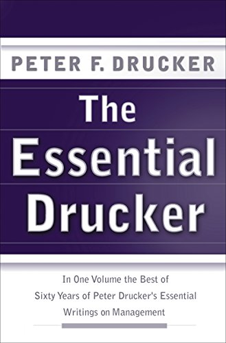 The Essential Drucker: The Best of Sixty Years of Peter Drucker's Essential Writings on Management (Collins Business Essentials) (English Edition)