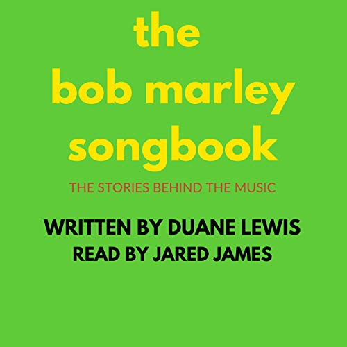 The Bob Marley Songbook: The Stories Behind the Music  By  cover art