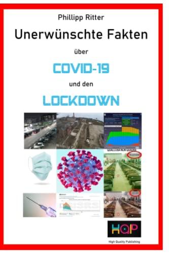 Unerwünschte Fakten über Covid-19 und den Lockdown: Was Regierung und Medien ihnen verschweigen