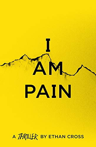 I Am Pain (The Ackerman Thrillers, Band 3)