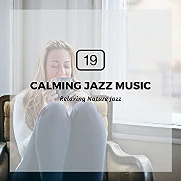 19 Calming Jazz Music