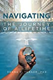 Navigating the Journey of a Lifetime