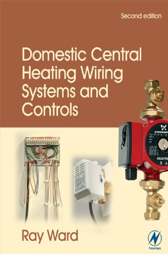 Domestic Central Heating Wiring Systems and Controls (English Edition)