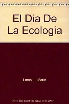 Paperback El Dia de la Ecologia (Spanish Edition) [Spanish] Book