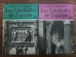 LAS CATEDRALES DE ESPAÑA. TOMO I Y II: Amazon.es: Georges ...