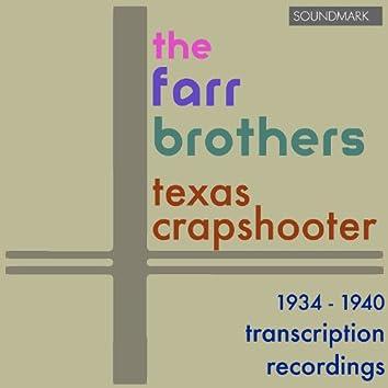 Texas Crapshooter: 1934-1940 Transcription Recordings