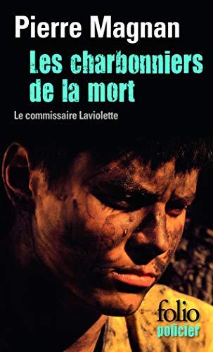 Les charbonniers de la mort: Une enquête du commissaire Laviolette