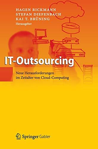 IT-Outsourcing: Neue Herausforderungen im Zeitalter von Cloud Computing
