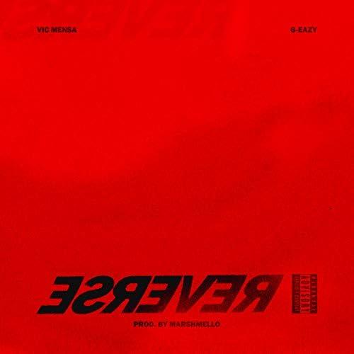 Vic Mensa feat. G-Eazy