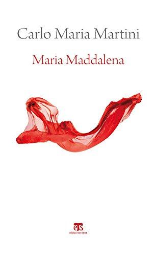 Maria Maddalena. Esercizi spirituali