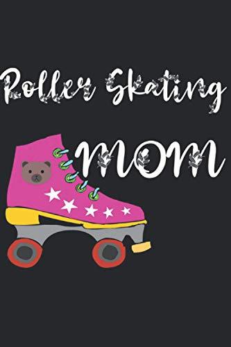 Roller Skating Mom: Notizbuch A5 Liniert 120 Seiten Coolee Rollschuh Geschenk für Rollschuh Fahrer Geschenkidee Notizheft