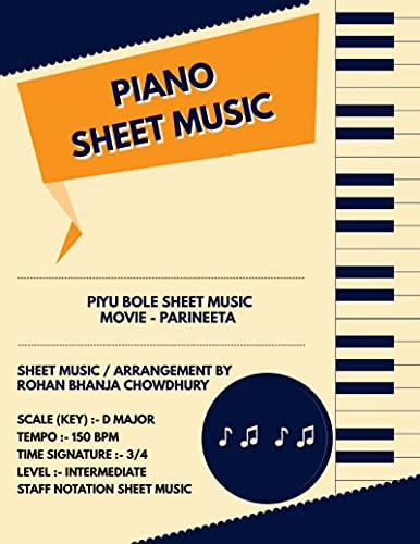 Piyu Bole Staff Notation Sheet Music : Bollywood Songs On Piano Staff Notation Sheet Music