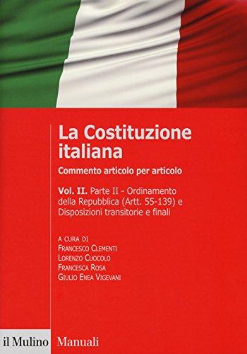 La Costituzione italiana. Commento articolo per articolo (Vol. 2)