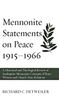 Mennonite Statements on Peace 1915-1966